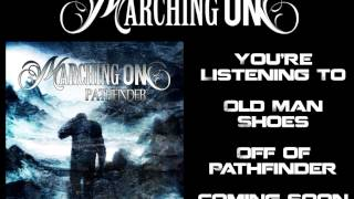 "Marching On - ""Old Man Shoes"" Featuring Burke Cullinane - (Lyrics in Description)"