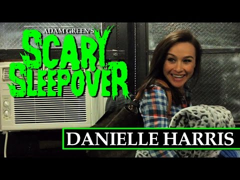 Adam Green's Scary Sleepover  Episode 5: Danielle Harris