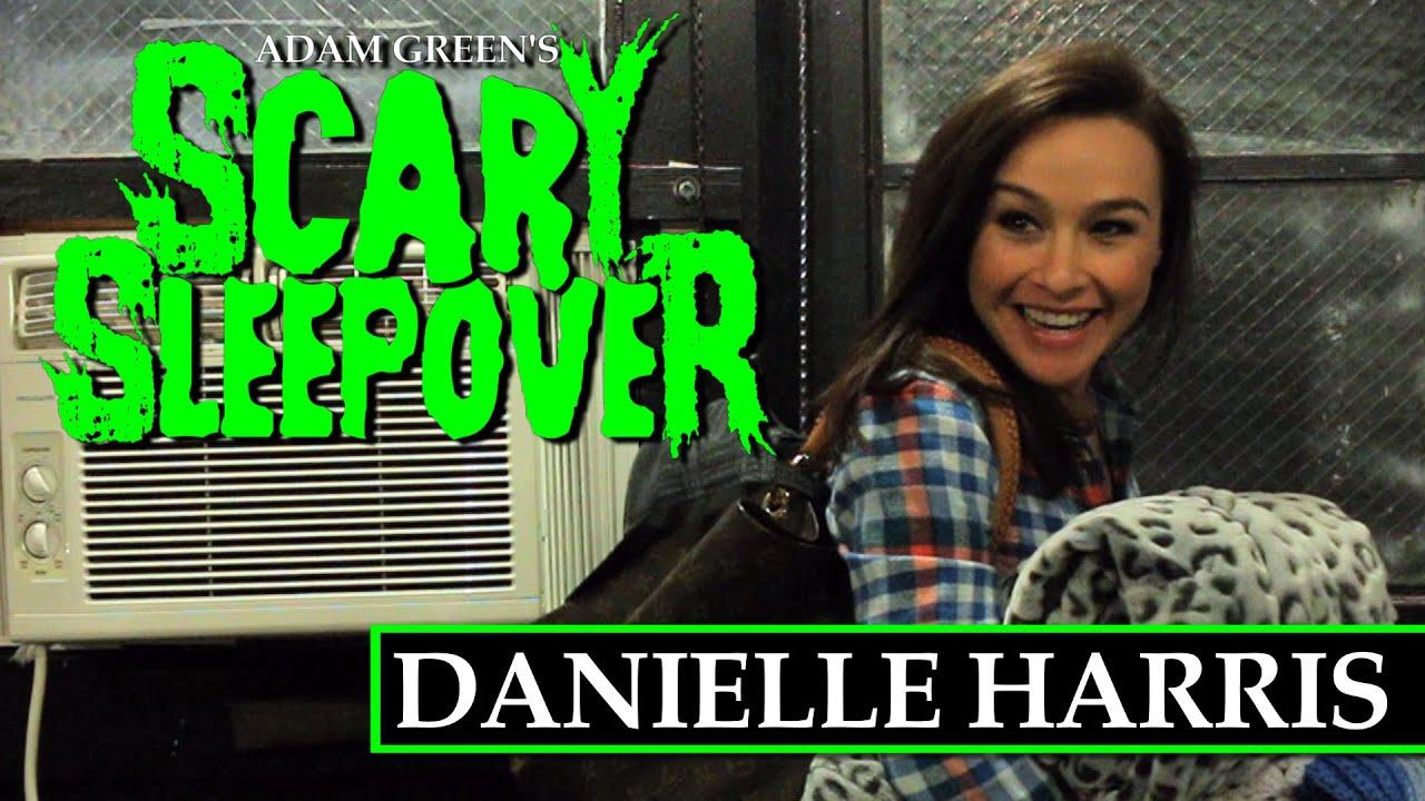 adam green's scary sleepover - episode 5: danielle harris - youtube