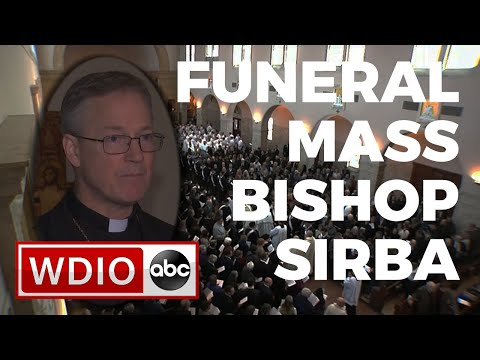 Funeral Mass For Bishop Paul D. Sirba