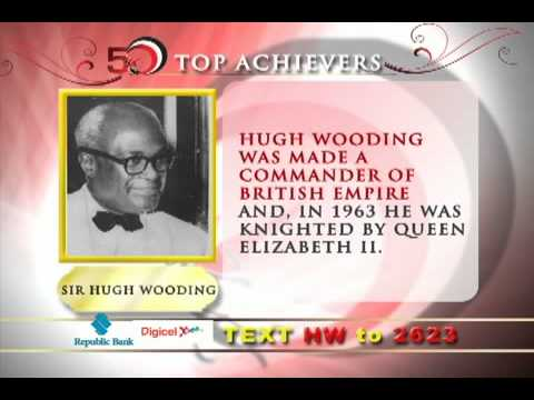 50 most Influential people in Trinidad & Tobago: Sir Hugh Wooding
