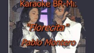 Pablo Montero Florecita