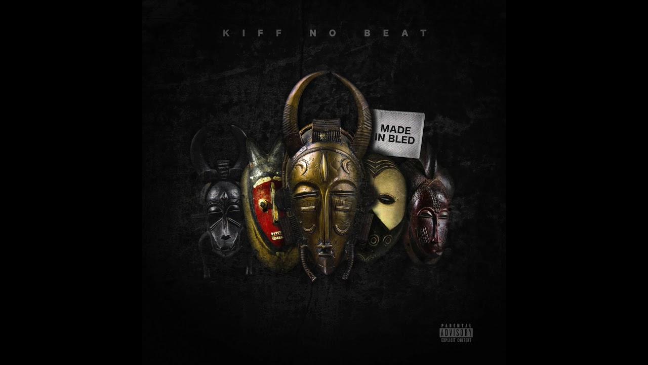 le nouvel album de kiff no beat made in bled