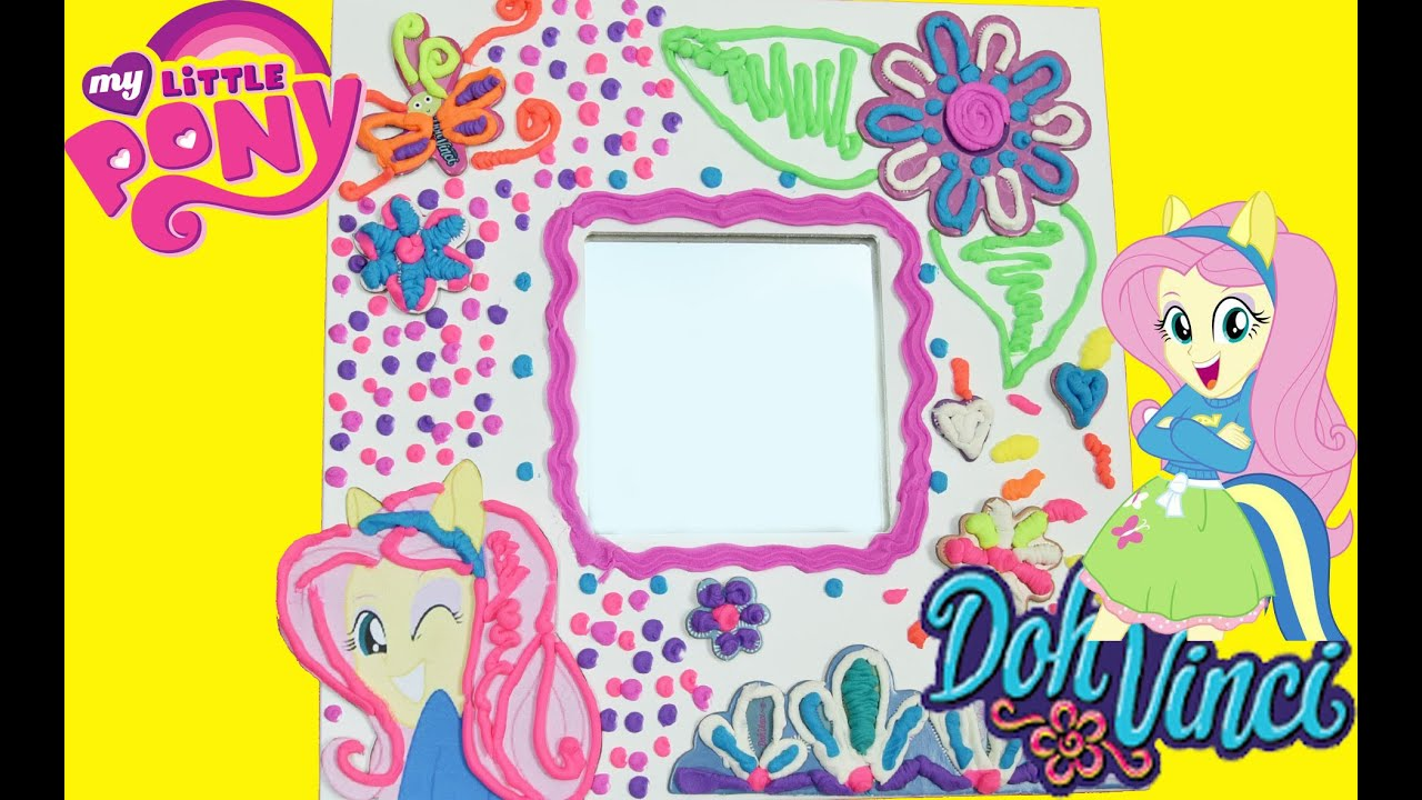 How To Make A Doh Vinci Custom Mirror Frame With My Little Pony