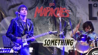 Los Mapaches - SOMETHING  (Cover The Beatles)