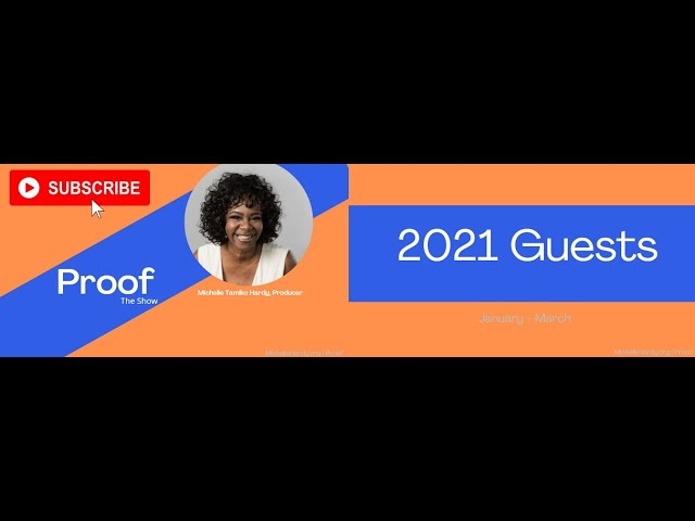 Proof - The Show | 2021 Guests (January - March)