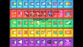 Youtubers reactions to the monstermon cards ending kindergarten 2 (jacksepticeye, kubz scouts, me)