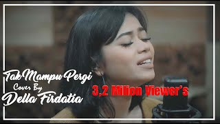 Download lagu Sammy Simorangkir Tak Mu Pergi by Della Firdatia