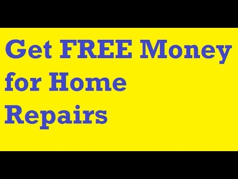 TOP 5 WAYS to Get FREE Money for Home Repairs - YouTube
