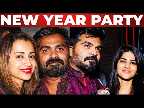 Simbu's New Year Party | STR | Trisha | Megha Akash | Sonia Agarwal | Karthi | Mahat