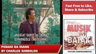 Lagu Batak - Charles Simbolon - Podani Da Inang