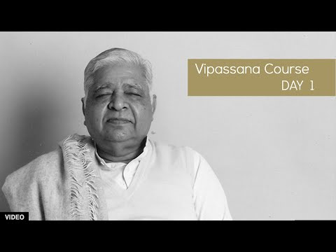 10 Day Vipassana Course - Day 1  (English)