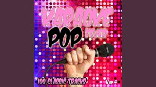 Save Tonight (Originally Performed by Eagle Eye Cherry) (Karaoke Version)