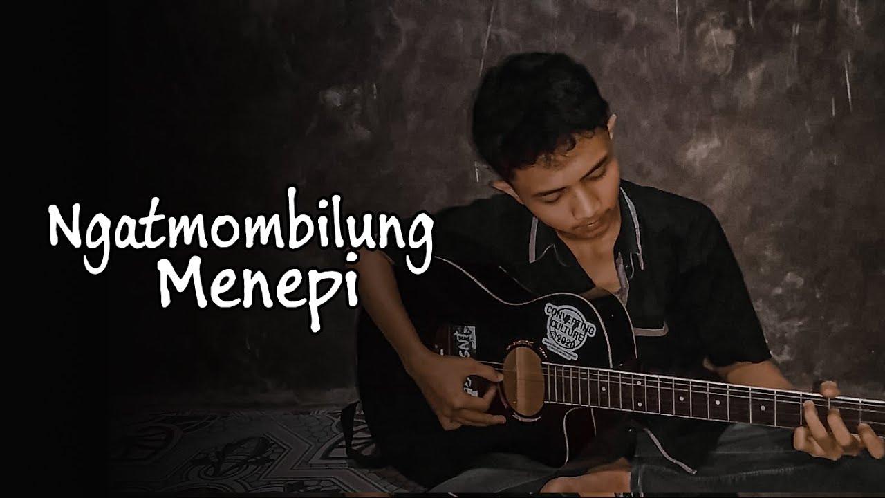 Cover Gitar : Ngatmombilung - Menepi - Aleumdaun Cover