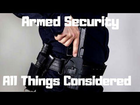 Armed Security: Things To Consider