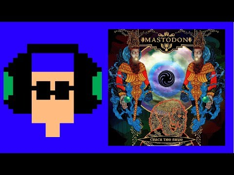 The Top 10 Mastodon Songs