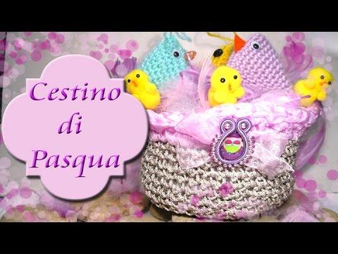 Tutorial Cestino Di Pasqua Alluncinetto How To Crochet A Basket
