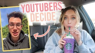 YOUTUBERS Decide My STARBUCKS for a Week
