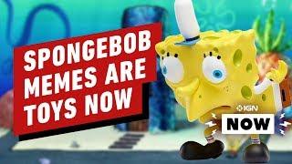SpongeBob Memes Are Toys Now - IGN Now