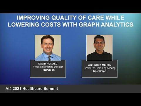 Improving Quality of Care While Lowering Costs with Graph Analytics