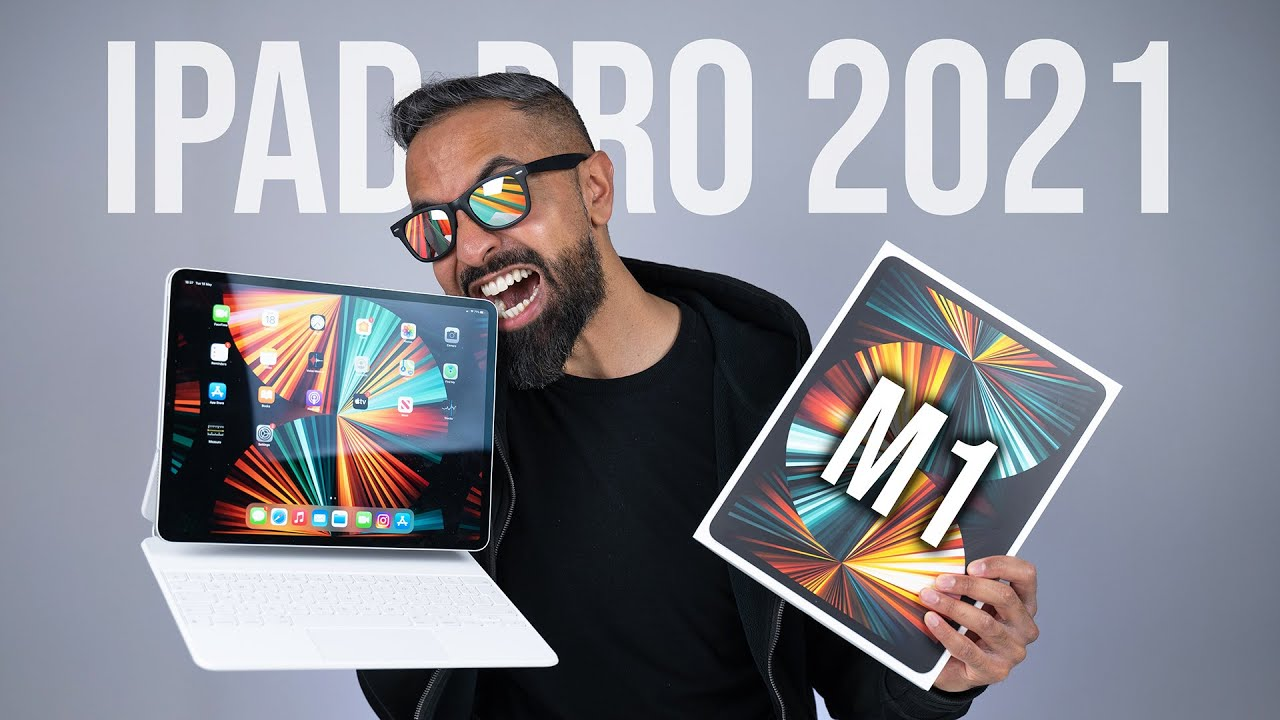 iPad Pro 2021 (M1) Unboxing & Review - YouTube