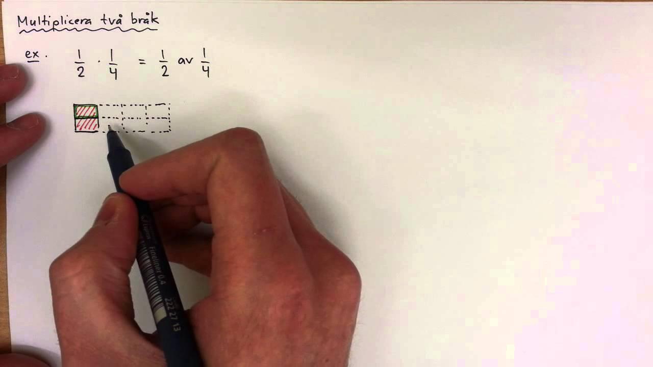 8 - Bråk och Procent - Multiplicera två bråk