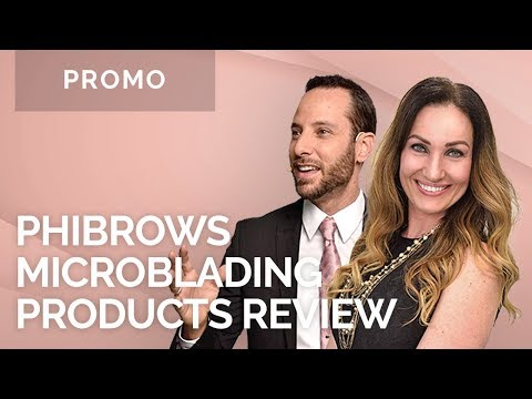 Phibrows Microblading Products Review...