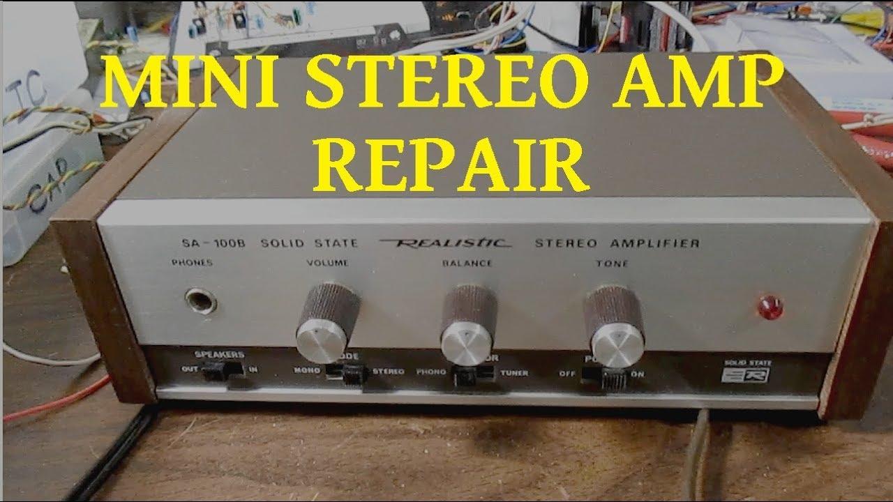 Realistic SA-100B mini stereo amplifier repair and test