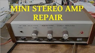 Realistic SA-100B mini stereo amplifier repair and test