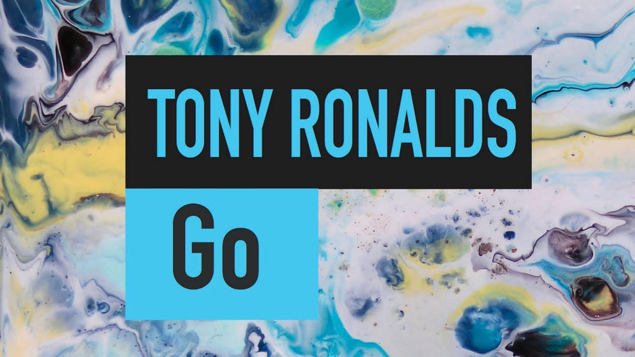 Tony Ronalds - Go (Official Video)