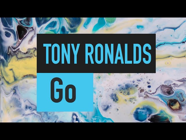 Go - Tony Ronalds (lyric video)