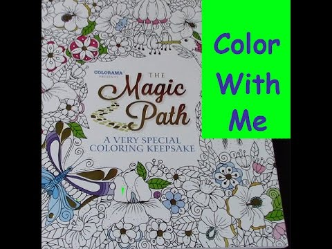 Color With Me The Magic Path Episode 1 Youtube