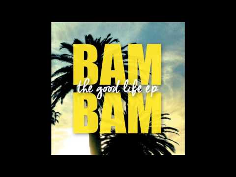 Bam Bam - Day by Day (feat. 360)