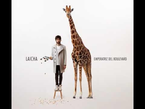 Laicha - Emperatriz del Boulevard [Full Album]