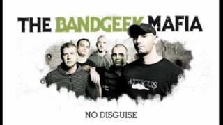 The Bandgeek Mafia - Revealing The Unseen (HQ)
