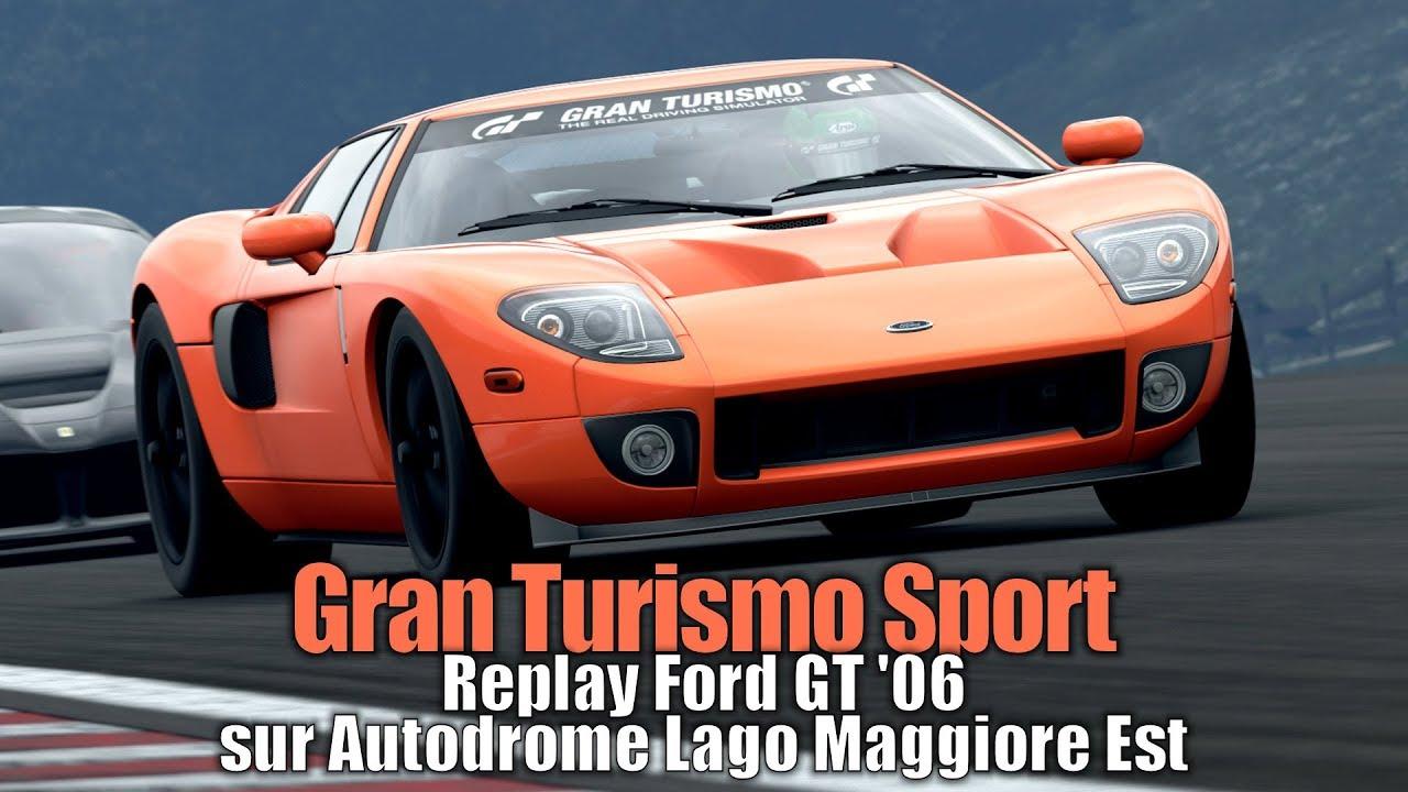 Gran Turismo Sport Replay Ford Gt  Sur Autodrome Lago Maggiore Est