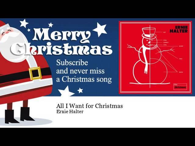 ernie-halter-all-i-want-for-christmas-christmassongs