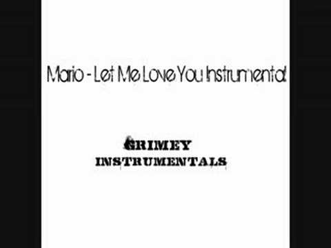 Mario - Let me Love You (Instrumental)