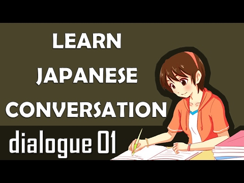 Japanese Conversation Dialogue 1