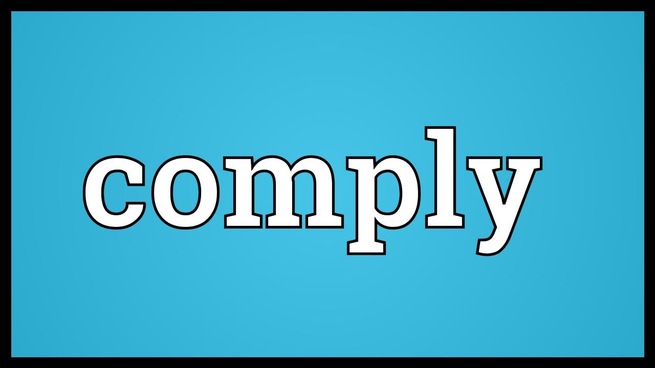 Image result for comply