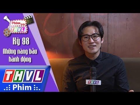 THVL   Phim trên THVL - Kỳ 98: Hà Trí Quang huyên thuyên