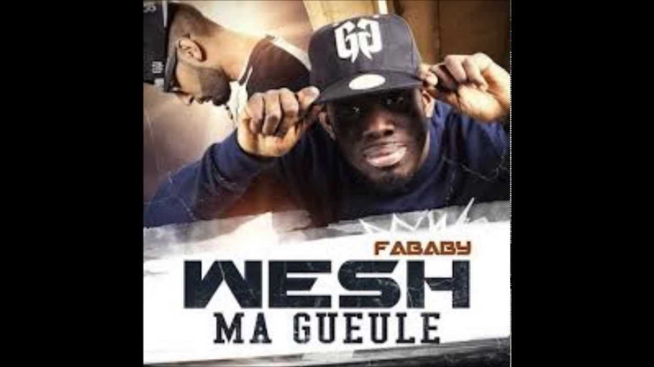 MA MP3 GUEULE FABABY TÉLÉCHARGER WESH