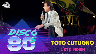 Toto Cutugno - L'ete Indien (Disco of the 80's Festival, Russia, 2006)