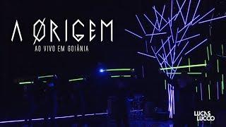 Lucas Lucco - A Ørigem (Ao Vivo em Goiânia)