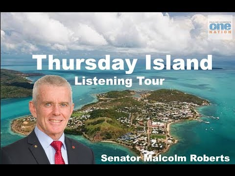 Thursday Island Listening Tour 2017