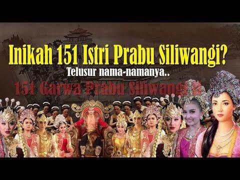 Inikah 151 Istri Prabu Siliwangi?   Inilah Nama-namanya...