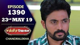 CHANDRALEKHA Serial | Episode 1390 | 23rd May 2019 | Shwetha | Dhanush | Nagasri |Saregama TVShows