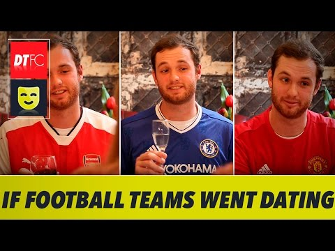 If Premier League Clubs Went On First Dates
