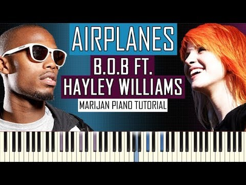 How To Play: BoB ft Hayley Williams of Paramore  Airplanes  Piano Tutorial