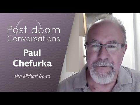 Paul Chefurka: Post-doom with Michael Dowd